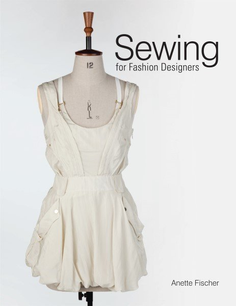 Sewing for fashion designers book
