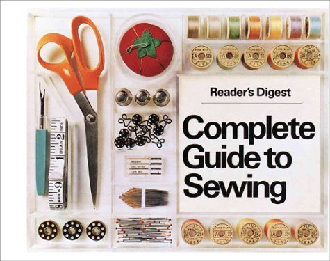 Readers Digest Complete Guide to Sewing