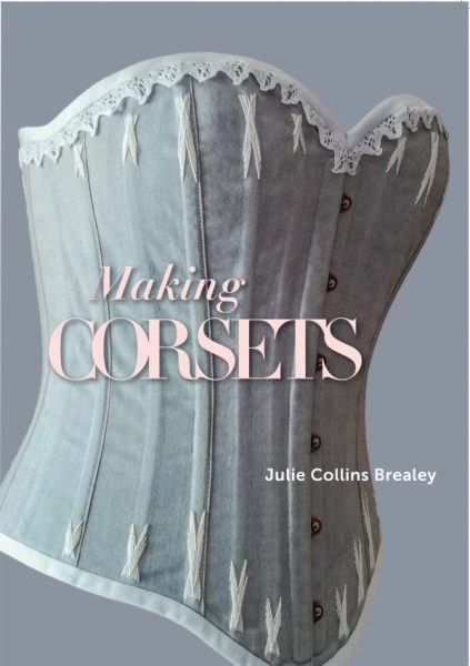Making Corsets book by Julie Collins Brealey