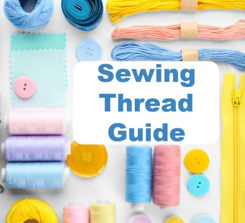 Ultimate sewing thread guide