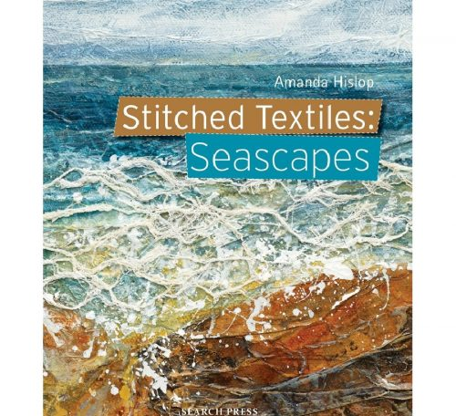 Book Review: Stitched Textiles - Seascapes by Amanda Hislop